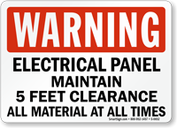 Electrical Panel Maintain 5 Feet Clearance Sign
