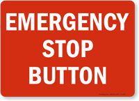 Emergency Stop Button Sign