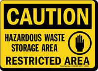 Caution Hazardous Waste Storage Restricted Sign