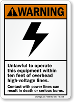 Unlawful To Operate This Equipment Sign