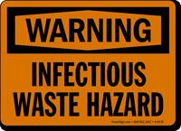 Warning: Infectious Waste Hazard