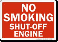 No Smoking Shut-Off Engine Sign