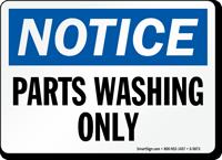 Parts Washing Only OSHA Notice Sign