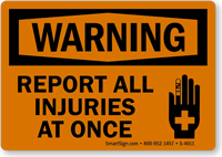 Report All Injuries At Once (Graphic) Sign