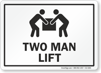 Two Man Lift Lifting Instruction Sign