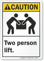 Two Person Lift ANSI Caution Sign