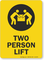 Two Person Lift Lifting Instruction Sign