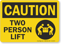 Two Person Lift OSHA Caution Sign
