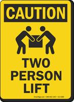Two Person Lift OSHA Caution Sign