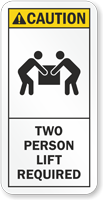 Two Person Lift Required ANSI Caution Label