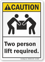 Two Person Lift Required ANSI Caution Sign