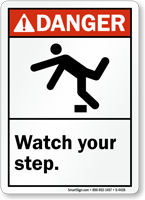 Danger (ANSI) Watch Your Step Sign