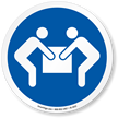Use Two Person Lift ISO Sign