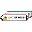 Add Your Custom Warning Left Arrow Sign
