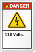 110 Volts ANSI Danger Label with Bolt Symbol