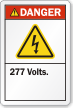 277 Volts ANSI Danger Label