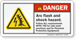 Arc Flash Shock Hazard Follow NFPA Requirements Label