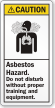 Asbestos Hazard Do Not Disturb Without Training Label