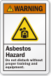 Asbestos Hazard Don't Disturb Without Training Warning Label