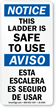 Bilingual Ladder Safe To Use OSHA Notice Label