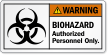 Biohazard Authorized Personnel Only ANSI Warning Label