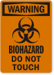 Biohazard Do Not Touch OSHA Warning Label