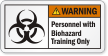Personnel With Biohazard Training Only ANSI Warning Label