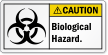 Biological Hazard ANSI Caution Label