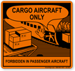Cargo Aircraft Only Shipping Label