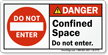 Confined Space Do Not Enter ANSI Danger Label