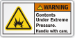 Contents Under Extreme Pressure ANSI Warning Label