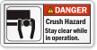 Crush Hazard Stay Clear ANSI Warning Label