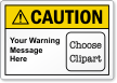 Custom ANSI Caution Label, Choose Clipart