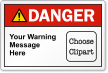 Custom Text ANSI Danger Label