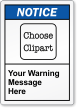 Custom ANSI Notice Label, Choose Clipart