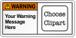 Design Own ANSI Warning Label, Choose Clipart