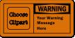Custom OSHA Warning Message Label, Choose Clipart