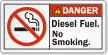 Diesel Fuel, No Smoking ANSI Danger Label