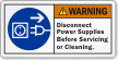 Disconnect Power Supplies Before Servicing ANSI Warning Label