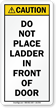 Do Not Place Ladder Front Of Door Label