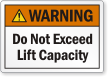 Do Not Exceed Lift Capacity ANSI Warning Label
