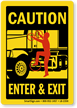 Enter & Exit Caution Label