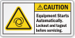 Equipment Starts Automatically Lockout/Tagout Before Serving Label