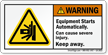Equipment Starts Automatically Keep Away Warning Label