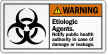Etiologic Agents Notify Public Health Authority Warning Label