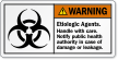 Etiologic Agents Handle With Care ANSI Warning Label