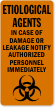 Etiological Agents Notify Authorized Personnel Biohazard Label