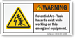 Arc-Flash Hazards Exist Working On Energized Equipment Label