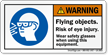 Flying Objects Risk Of Eye Injury Warning Label