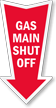 Gas Main Shut Off Arrow Safety Label